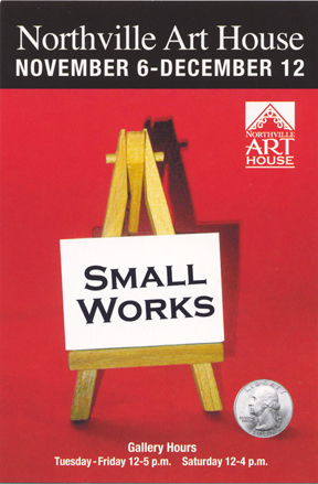 Northville Art House Small Works Exhibit